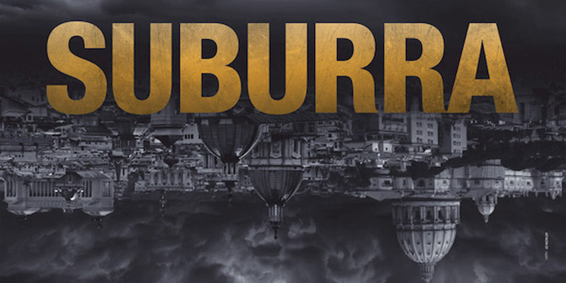 unearthly eruption for suburra
