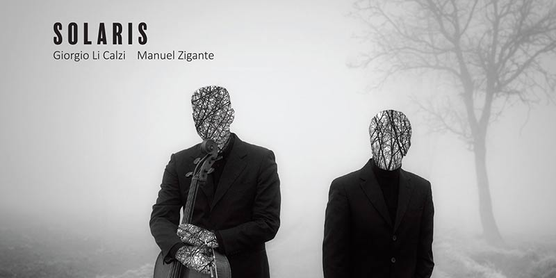 Solaris, the new album from Giorgio Li Calzi and Manuel Zigante