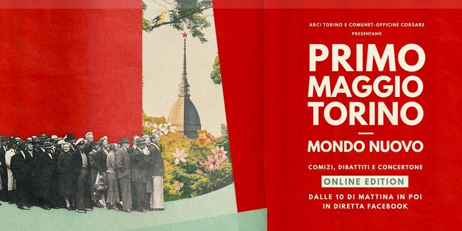 il concertone del primo maggio a Torino si fa online i nostri artisti si fanno avanti per mondo nuovo