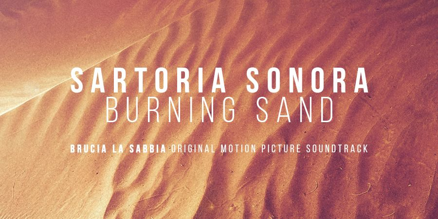 ascolta burning sand brucia la sabbia original motion picture soundtrack