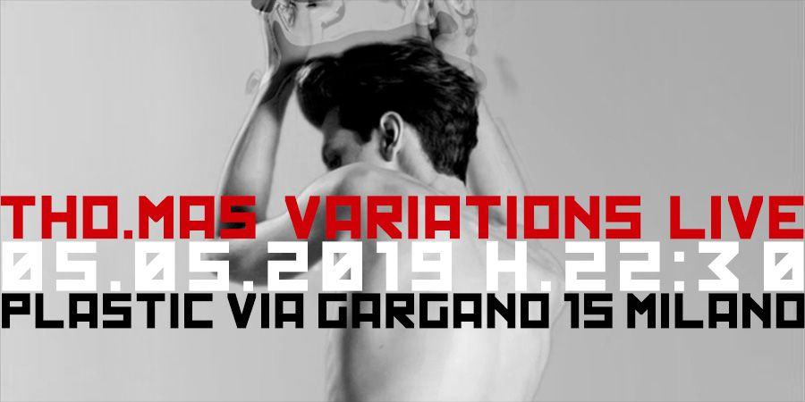 save the date tho mas variations live plastic milano 05 05 2019