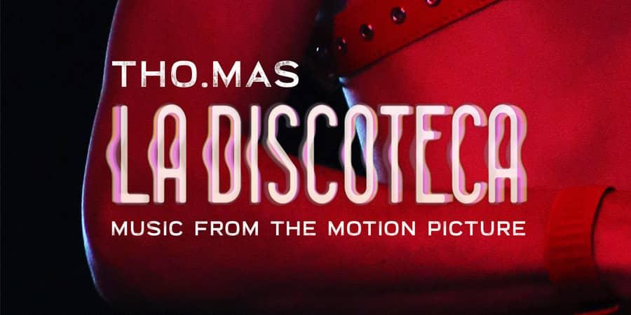 esce oggi la discoteca music from the motion picture di tho mas
