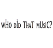 Who did that music