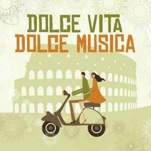Dolce Vita, Dolce Musica